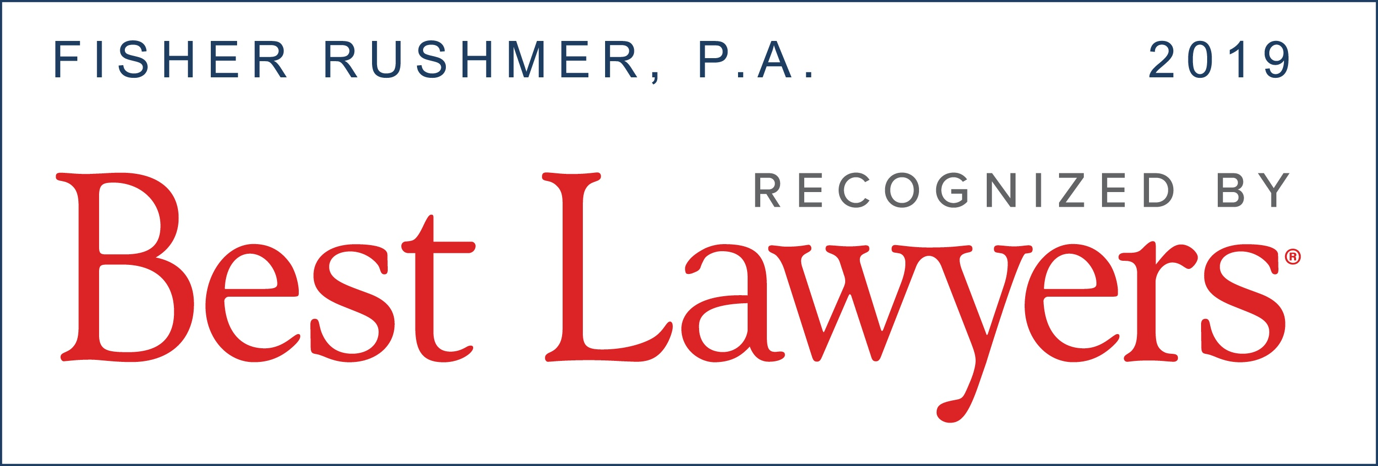 Best Lawyers Fisher Rushmer, P.A.